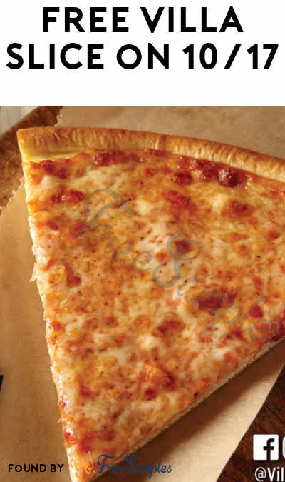 TODAY: FREE Neapolitan Cheese Pizza Slice At Villa Italian Kitchen Stores On 10/17