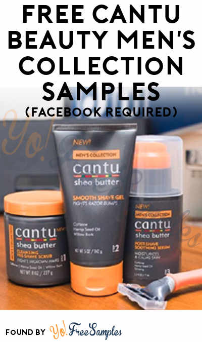 FREE Cantu Beauty Men's Collection Sample (Facebook Required) [Verified Received By Mail]