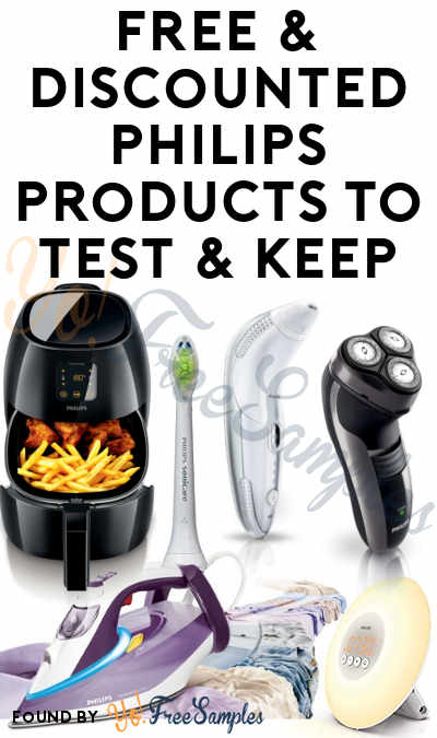 FREE & Discounted Philips Kitchen, Hair Care, Personal Care, Lights, Electronics Products To Test & Keep