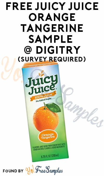 FREE Juicy Juice Orange Tangerine Sample To Review At Digitry (Survey Required)