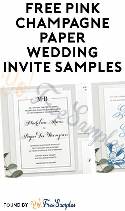 FREE Pink Champagne Paper Wedding Invite Samples
