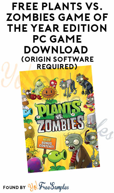 FREE Plants vs. Zombies Game of the Year Edition PC Game Download (Origin Software Required)