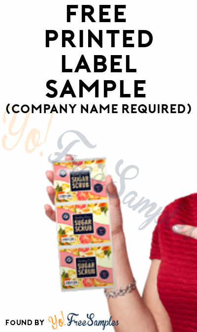 FREE Printed Label Sample (Company Name Required)