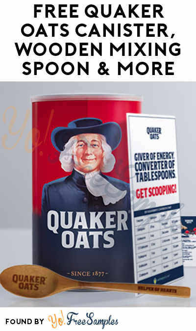 FREE Quaker Oats Canister, Wooden Mixing Spoon & More (Ages 50+ Only & Must Apply & Survey Required)