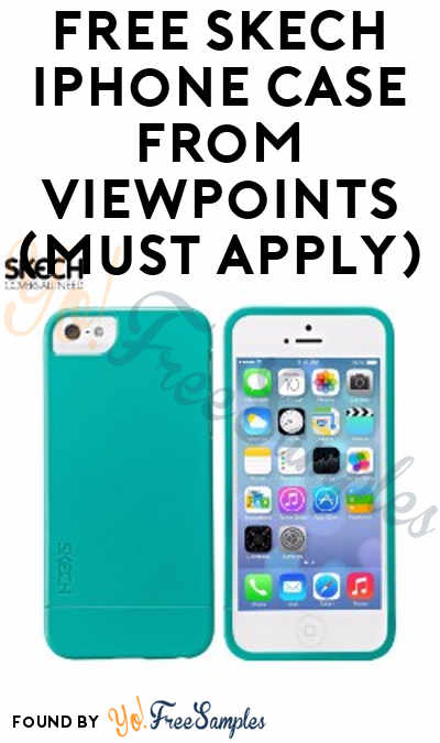 FREE Skech iPhone Case From ViewPoints (Must Apply)