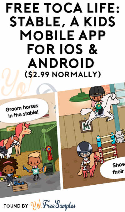 FREE Toca Life: Stable, A Kids Mobile App For iOS & Android ($2.99 Normally)