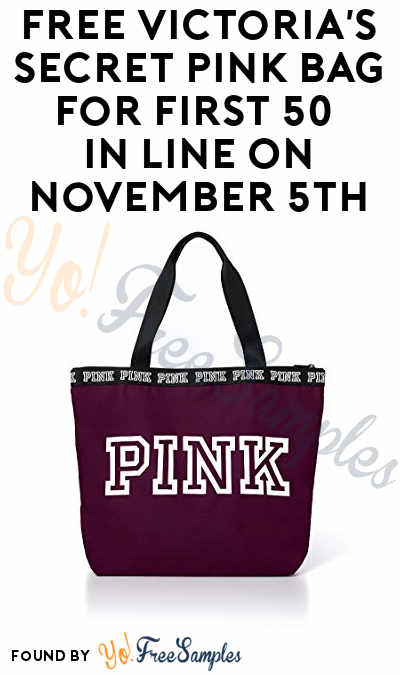 FREE Victoria's Secret Pink Bag For First 50 In Line On November 5th 2017