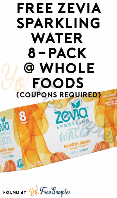 free zevia sparkling water 8 pack at whole foods coupons required