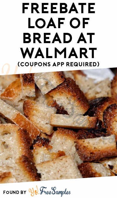 FREEBATE Loaf Of Bread At Walmart (Coupons App Required)