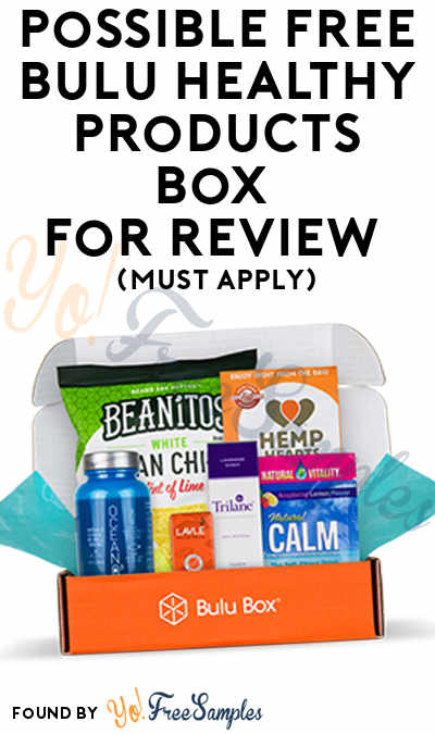 Possible FREE Bulu Healthy Products Box For Review (Must Apply)