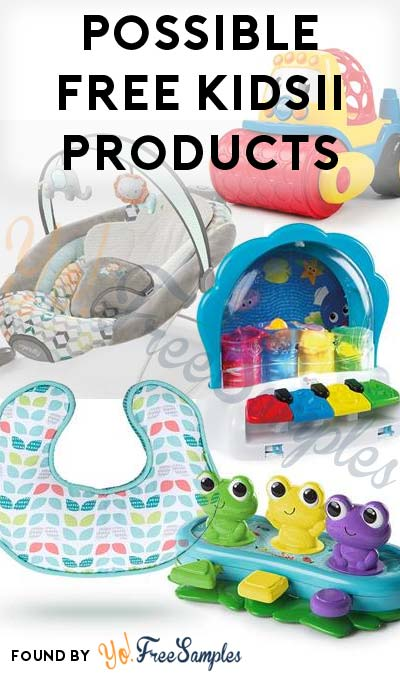 FREE Kids II Toys & Other Products (Limited Invites)