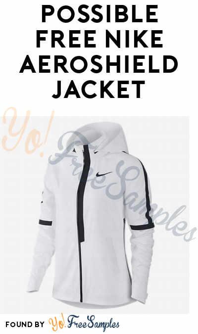 NOT FREEBIE: Possible FREE Nike AeroShield Jacket