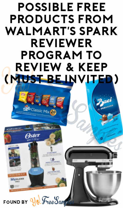 Possible FREE Products From Walmart's Spark Reviewer Program To Review & Keep (Must Be Invited)