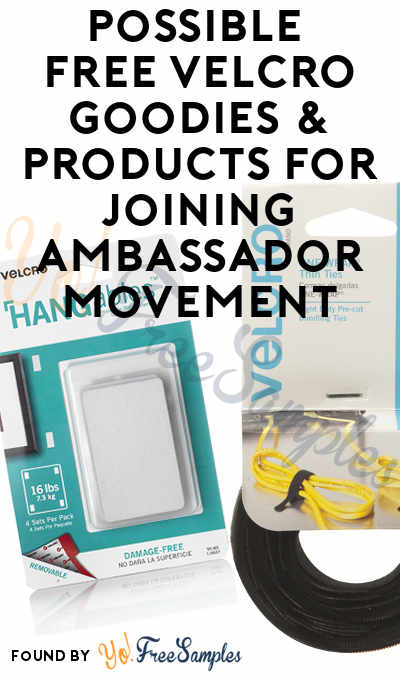 Possible FREE VELCRO Goodies & Products For Joining Ambassador Movement