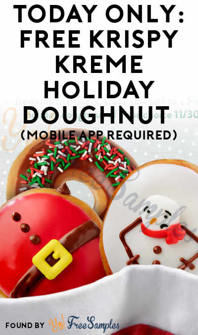 TODAY ONLY: FREE Krispy Kreme Holiday Doughnut On 11/30 (Mobile App Required)