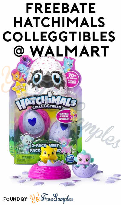 FREEBATE Hatchimals Colleggtibles At Walmart After In-Store Pick Up & Cashback (New TopCashBack Members Only)