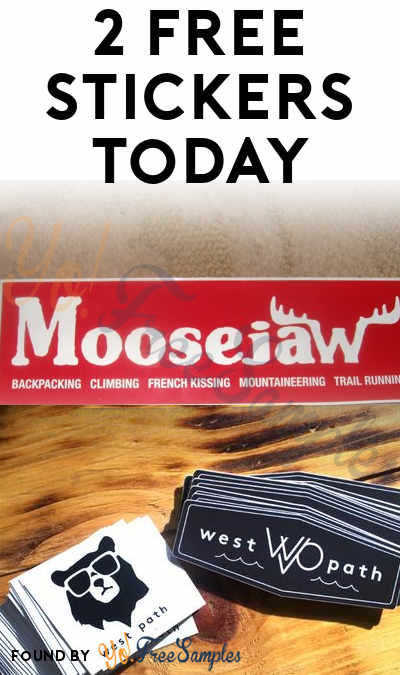 2 FREE Stickers Today: Moosejaw Stickers & Westpath Stickers