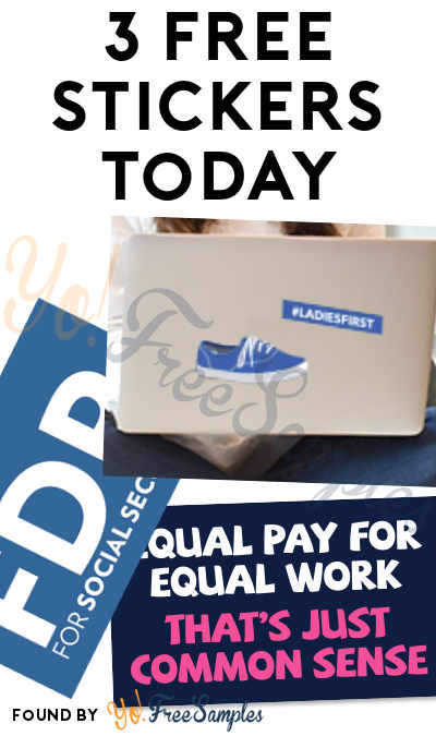 3 FREE Stickers Today: Keds Stickers, Thank FDR Sticker & Equal Pay Sticker