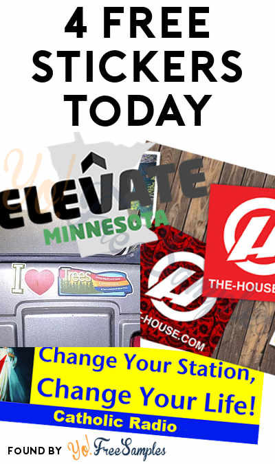 4 FREE Stickers Today: I Love Trees Bumper Sticker, The House Outdoor Gear Stickers, Catholic Radio Network Bumper Sticker & Elevate Minnesota Bumper Sticker
