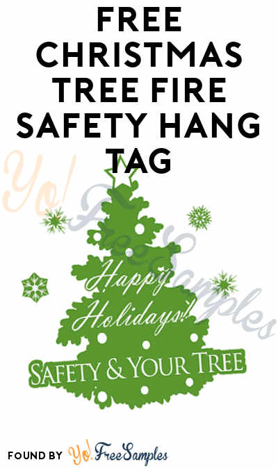 FREE Christmas Tree Fire Safety Hang Tag