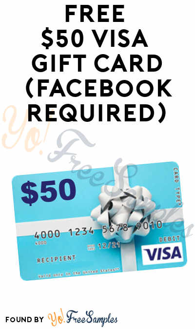 FREE $50 VISA Gift Card (Facebook Required)