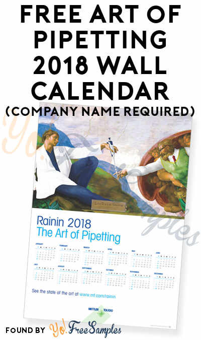 FREE Art of Pipetting 2018 Wall Calendar (Company Name Required)
