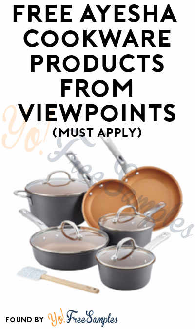 FREE Ayesha Curry Home Cookware Collection Products From ViewPoints (Must Apply)