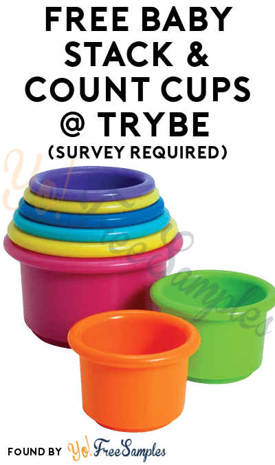 FREE Baby Stack & Count Cups At Trybe (Survey Required)