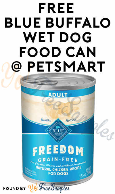 FREE Blue Buffalo Wet Dog Food Can At PetSmart With Coupon (PetPerks Members)