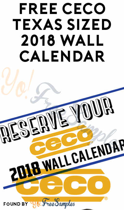 FREE CECO Texas Sized 2018 Wall Calendar