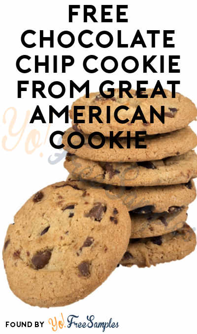 12/4 ONLY: FREE Chocolate Chip Cookie From Great American Cookie