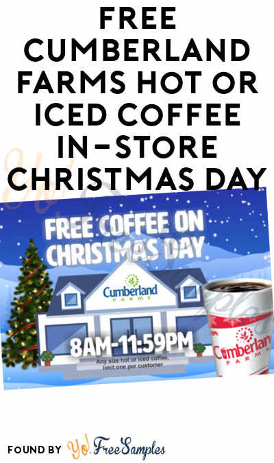 FREE Cumberland Farms Hot or Iced Coffee In-Store Christmas Day