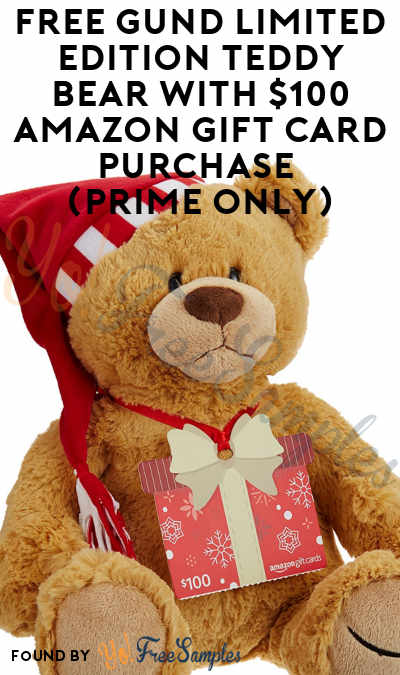 FREE GUND Limited Edition Teddy Bear With $100 Amazon Gift Card Purchase (Prime Only)