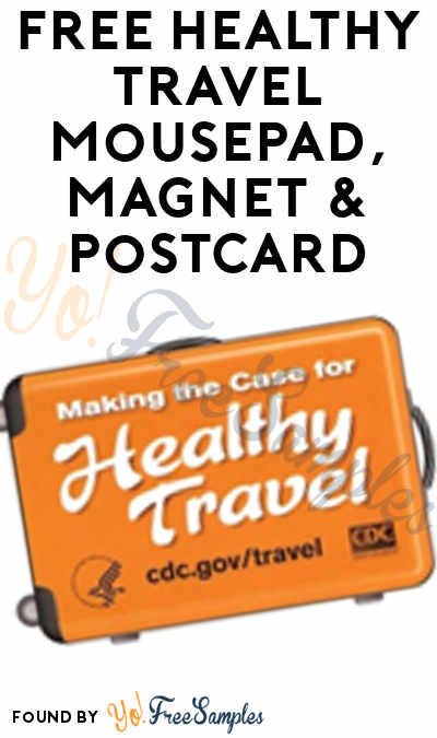 FREE Healthy Travel Mousepad, Magnet & Postcard [Verified Received By Mail]