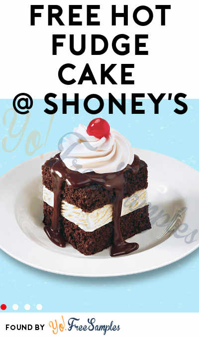 TODAY: FREE Hot Fudge Cake at Shoney's on 12/7