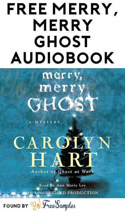 FREE Merry, Merry Ghost Audiobook From Penguin Random House