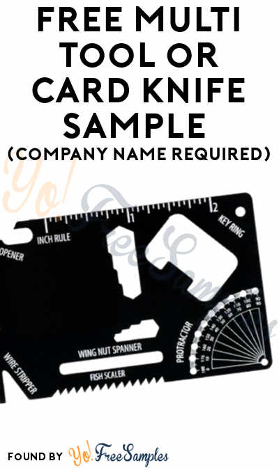 FREE Multi Tool or Card Knife Sample (Company Name Required)