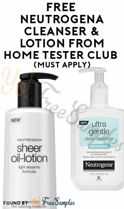 FREE Neutrogena Lotion From Home Tester Club (Must Apply)