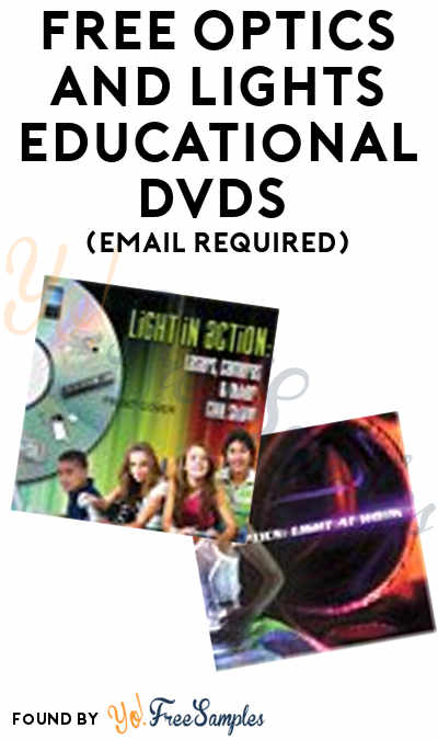 FREE Optics and Lights Educational DVDs (Email Required)