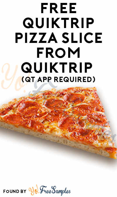 TODAY (12/23) ONLY: FREE QuikTrip Pizza Slice From QuikTrip (QT App Required)