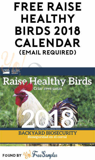 FREE Raise Healthy Birds 2018 Calendar & Other Items (Email Required)