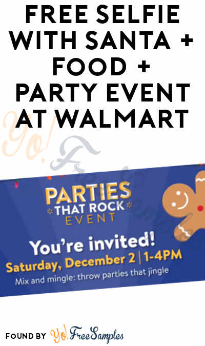 FREE Selfie With Santa + Food + Party Event At Walmart 12/2 From 1 PM – 4 PM