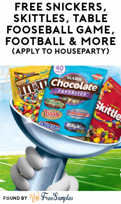 FREE Snickers, Skittles, Table Fooseball Game, Football & More (Apply To HouseParty)