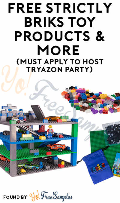 FREE Strictly Briks Toy Products & More (Must Apply To Host Tryazon Party)