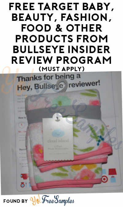FREE Target Baby, Beauty, Fashion, Food & Other Products From Bullseye Insider Review Program (Must Apply)