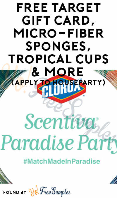 FREE Target Gift Card, Micro-Fiber Sponges, Tropical Cups & More (Apply To HouseParty)
