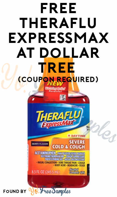 FREE Theraflu ExpressMax At Dollar Tree (Coupon Required)
