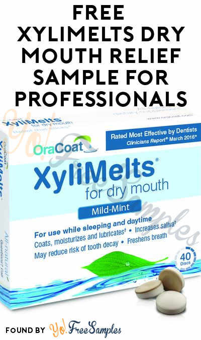 FREE XyliMelts Dry Mouth Relief Sample For Professionals