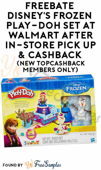 FREEBATE Disney's Frozen Play-Doh Set At Walmart After In-Store Pick Up & Cashback (New TopCashBack Members Only)