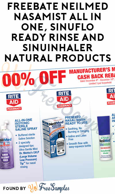 FREEBATE NeilMed NasaMist All in One, SinuFlo Ready Rinse and SinuInhaler Natural Products